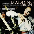 Reade: Far from the Madding Crowd / Murphy, Royal Ballet