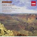 F.Grofe: Grand Canyon Suite, Mississippi Suite, Death Valley Suite / Felix Slatkin(cond), Hollywood Bowl SO, Ferde Grofe(cond), Capitol SO