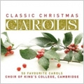 Classical Christmas Carols -Once in Royal David's City, Ding Dong! Merrily on High, etc / King's College Choir