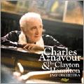 Charles Aznavour & The Clayton Hamilton Jazz Orchestra