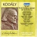 Kodaly: Choral Music, Vol 6