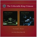 The Collectable King Crimson Vol. 4 : Live At Roma Warsaw Poland 2000