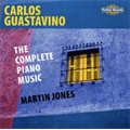 C.Guastavino: The Complete Piano Music -Gato, Bailecito, Tierra Linda, Sonatina, etc (12/2005, 4/2006) / Martin Jones(p)