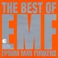 Epsom Mad Funkers - The Best Of EMF [CCCD]