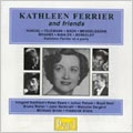 Kathleen Ferrier and Friends