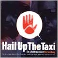 Hail Up The Taxi