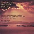 British Composer Series - Matthew Curtis