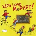 KIDS LOVE MOZART!