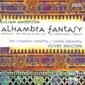 J.ANDERSON:ALHAMBRA FANTASY/KHOROVOD/STATIONS OF THE SUN/ETC:OLIVER KNUSSEN(cond)/BBC SYMPHONY ORCHESTRA/ETC