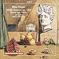 Reger: Violin Sonata Op.22, Suite for Violin & Piano Op.103a / Ulf Wallin(vn), Roland Pontinen(p)