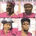 Microphone Attack 1974-1978