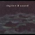 Rhythm & Sound [Digipak]