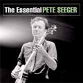 The Essential Pete Seeger [CCCD]