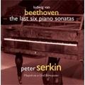 Beethoven: The Last Six Piano Sonatas:No.27-32/Rondo No.1 & 2:Peter Serkin(fp)