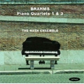 Brahms: Piano Quartets No.1 Op.25, No.3 Op.60 (1/2007) / Nash Ensemble