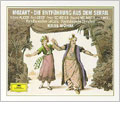 モーツァルト: 歌劇『後宮からの逃走』