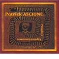Patrick Ascione: Primitive Espaces-Paradoxes / Patrick Ascione