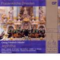 Handel : Jephtha HWV.70 (6/22-28/2008)  / Matthias Grunert(cond), Dresdner Barockorchester, Kammerchor der Frauenkirche, Markus Schafer(T), etc