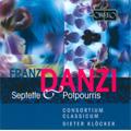Danzi : Septets Op.10, Op.15, Clarinet Potpourris No.1, No.3 (11/16-19/2004) / Dieter Klocker(cond), Consortium Classicum