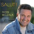 Salut ! -Donizetti, Verdi, Mascagni, Leoncavallo, Puccini, etc