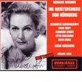 Wagner:Die Meistersinger von Nurnberg (2/13/1955):Hans Rosbaud(cond)/Milano RAI Symphony Orchestra & Chorus/Elisabeth Schwarzkopf(S)/Hans Hopf(T)/etc