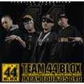 TEAM 44 BLOX JAPAN TOUR'05 DVD