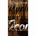 The Bread Of Life (タワーレコード限定販売) [CD+DVD]