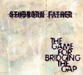 THE GAME FOR BRIDGING THE GAP