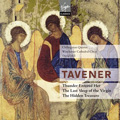 Tavener: Thunder Entered Her, The Last Sleep of the Virgin, The Hidden Treasure, etc / David Hill, Chilingirian Quartet, Winchester Cathedral Choir, etc
