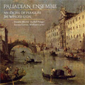 Palladian Ensemble -The Venice Collection: An Excess of Pleasure, The Winged Lion (11/1992, 11/1993)
