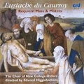 E.du Caurroy: Requiem Mass & Motets