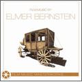 Film Music Masterworks : Film Music By Elmer Bernstein (OST)