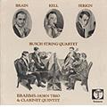 ブラームス: クラリネット五重奏曲 Op.115、ホルン三重奏曲 Op.40