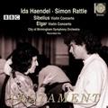 Sibelius: Violin Concerto; Elgar: Violin Concerto / Ida Haendel, Simon Rattle, City of Birmingham SO