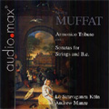 Muffat: Sonatas for Strings and Basso Continuo / Andrew Manze(vn), La Stravaganza Koln