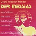 Handel: Messiah (in German) (12/6/1953) / Hans Schmidt-Isserstedt(cond), Koln Radio Symphony Orchestra, Anniy Schlemm(S), Lore Fischer(A), Rudolf Schock(T), Kurt Bohm.e(B), etc