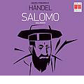 Handel: Salomo / Heinz Rogner, Berlin Radio SO, Marga Schiml, Eberhard Buchner, etc