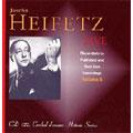 Jascha Heifetz Live Vol.6