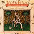 THE UNKNOWN LOVER -SOLAGE:LE BASILE/MACHAUT:DAME SE VOUS M'ESTES LONTEINNE/ETC:GOTHIC VOICES