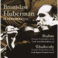 Bronislaw Huberman in Performance - Brahms, Tchaikovsky