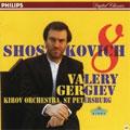 Shostakovich : Symphony No.8 / Gergiev & Kirov O