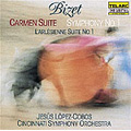 Bizet: Carmen Suite No.2, Symphony No.1, L'arlesienne Suite No.1 / Jesus Lopez-Cobos(cond), Cincinnati SO