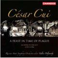Cesar Cui: A Feast in the Time, etc / Polyansky, et al