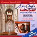 ドヴォルザーク: 交響曲第9番「新世界」より(シュテンダー編)、メンデルスゾーン: オルガン・ソナタ Op.65-1、他
