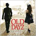Old Dayz [CD+DVD]