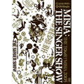 THE SINGER SHOW THE TOUR OF MISIA 2005<通常盤>