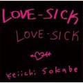 LOVE-SICK(アナログ限定盤)<初回生産限定盤>