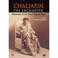 Chaliapin - The Enchanter: Memories of the Great Russian Bass