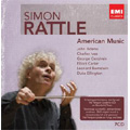American Music -J.Adams, C.Ives, Gershwin, E.Carter, Bernstein, etc  / Simon Rattle(cond), City of Birmingham SO, etc
