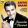 Artie Shaw Vol.2 (Concertos For Clarinet/Original Recordings 1937-1940)